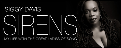 Siggy Davis - SIRENS - My life with the great ladies of song